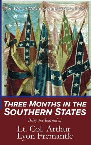 Download Three Months in the Southern States: Being the Journal of (The War of Northern Aggression) (Volume 1) ebook