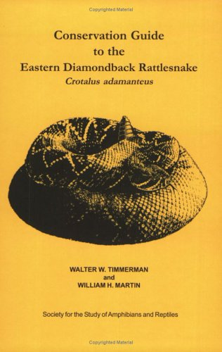 Conservation Guide to the Eastern Diamondback Rattlesnake