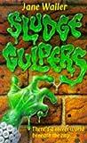 Sludge Culpers, J. Waller, 0330344285