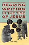 img - for Reading and Writing in the Time of Jesus book / textbook / text book