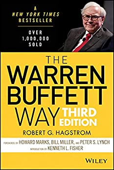 The Warren Buffett Way by [Hagstrom, Robert G.]