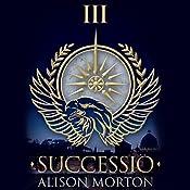 Successio: Roma Nova, Book 3 | Alison Morton