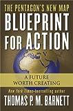 Blueprint for Action, Thomas P. M. Barnett, 0399153128