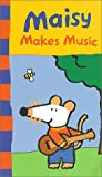 Maisy Makes Music [VHS]