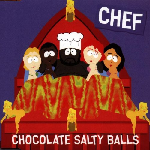 Chef  - Chocolate Salty Balls (P.S. I Love You)