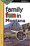 Family Fun in Montana, Chris Boyd, 1560445548
