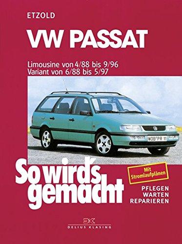 vw-passat-limousine-von-4-88-bis-9-96-variant-von-6-88-bis-5-97-so-wird-s-gemacht-band-61