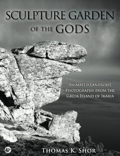 - Sculpture Garden of the Gods: Animated Landscape Photography from the Greek Island of Ikaria