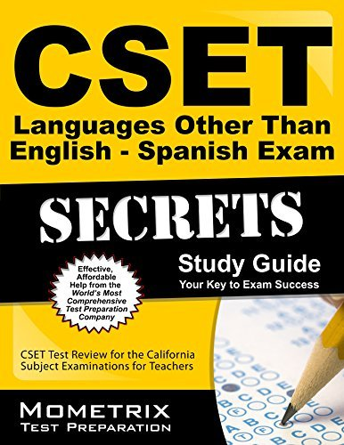 Read Online By CSET Exam Secrets Test Prep Team CSET Languages Other Than English - Spanish Exam Secrets Study Guide: CSET Test Review for the Calif [Paperback] ebook