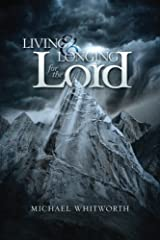 Living & Longing for the Lord: A Guide to 1–2 Thessalonians Paperback