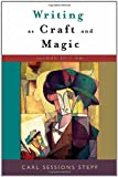 img - for Writing as Craft and Magic, 2nd Edition book / textbook / text book