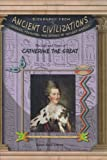 The Life and Times of Catherine the Great, Karen Bush Gibson, 1584153474