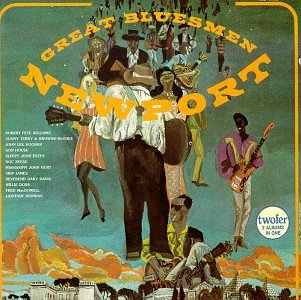 Great Bluesmen/Newport by Vanguard