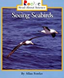 Seeing Seabirds, Allan Fowler, 0516265687