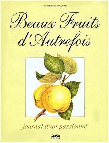 Livres gratuits en ligne Beaux fruits d'autrefois epub, pdf