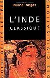 L' Inde Classique, Angot, Michel, 2251410155