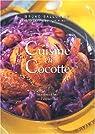 Cuisine en cocotte : 60 recettes d'hier et d'aujourd'hui par Ballureau