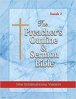 The Preachers Outline Sermon Bible Isaiah Vol 2 New International Version Leadership Ministries Worldwide 9781574072112 Amazon Books