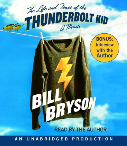 The Life and Times of the Thunderbolt Kid: A Memoir by Brand: Random House Audio