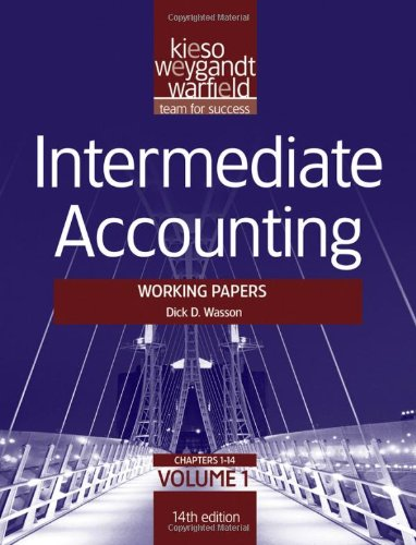 Intermediate Accounting, , Working Papers (Volume 1)