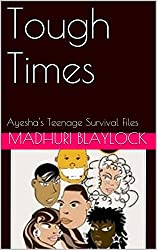 Tough Times: Ayesha's Teenage Survival Files