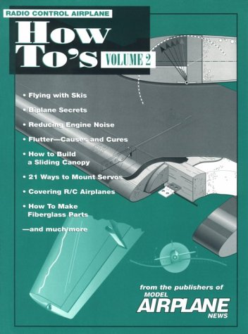 (Radio Control Airplane How-To's - From the Publishers of Model Airplane News (Volume)
