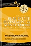 The SuccessDNA Guide to Real Estate Investment & Management: Essential Advice for Serious Investors