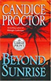 Beyond Sunrise, Candice Proctor, 0375432612