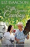 Fifth Generation Cowboy: An Inspirational Western