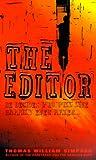 The Editor, Thomas W. Simpson, 0553573969