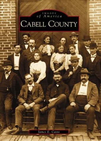 Cabell County (WV) (Images of  America) (Of America Chesapeake Bank Va)