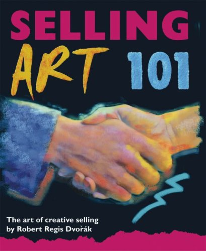 Read Online Selling Art 101: The Art of Creative Selling pdf