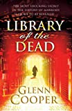 Front cover for the book Library of the Dead by Glenn Cooper