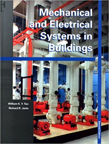 Mechanical and Electrical Systems in Buildings (2nd Edition ...