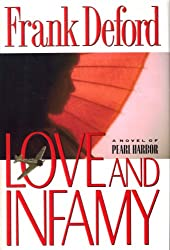 Love and Infamy: A Novel of Pearl Harbor