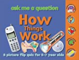 How Things Work, Miles Kelly Staff, 1842361279