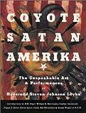 Coyote Satan Amerika, Steven Johnson Leyba, 0867195053
