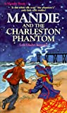 Mandie and the Charleston Phantom, Lois Gladys Leppard, 0871236508