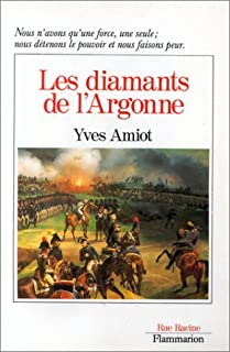 Les diamants de l'Argonne : roman, Amiot, Yves