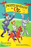 Merry Go Round in Oz, Eloise Jarvis McGraw and Lauren McGraw, 0929605608