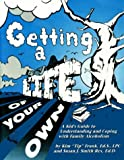 Getting a Life of Your Own, Susan J. Smith-Rex and Kim Frank, 0932796737