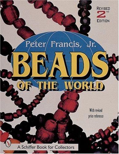 Beads of the World (Schiffer B…