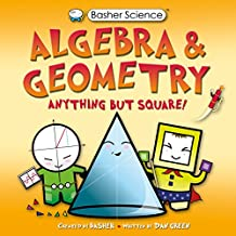 Basher Science: Algebra and Geometry: UK Edition