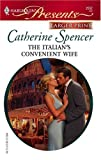The Italian's Convenient Wife, Catherine Spencer, 0373233167