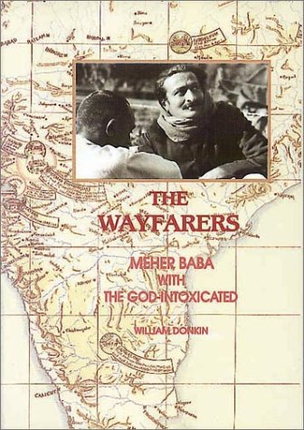 Book by Dr. William Donkin about Meher Baba and his Mast work
