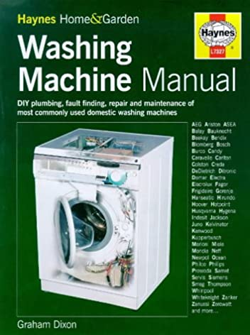 the washing machine manual haynes home garden graham dixon rh amazon com home appliance repair manuals Commercial Appliances