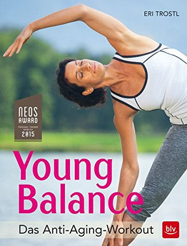 Young Balance: Das Anti-Aging-Workout