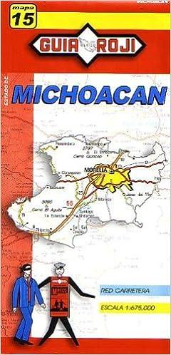 Michoacan State Map.Michoacan State Map By Guia Roji English And Spanish Edition Guia