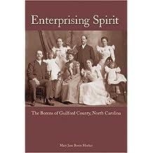 Enterprising Spirit: The Borens Of Guilford County, North Carolina