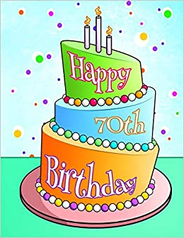 Happy 70th Birthday Journal Notebook Diary 105 Lined Pages